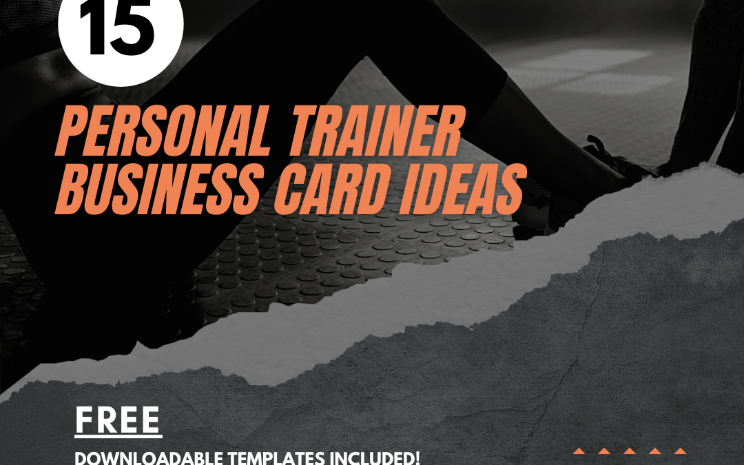 15 Creative Personal Trainer Business Card Ideas | FREE Downloadable Templates